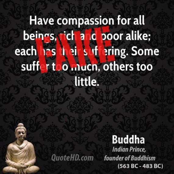 Have compassion for all beings, rich and poor alike