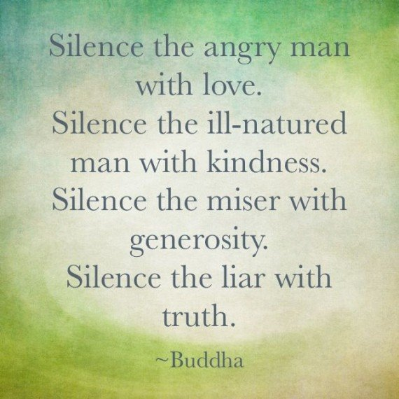 Buddhist Quotes On Love Awesome Silence The Angry Man With Lovesilence The Illnatured Man With