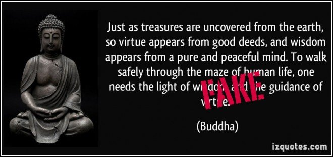 quote-just-as-treasures-are-uncovered-from-the-earth-so-virtue-appears-from-good-deeds-and-wisdom-buddha-26653