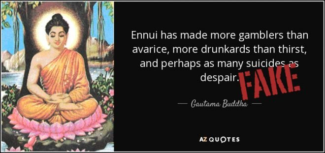 quote-ennui-has-made-more-gamblers-than-avarice-more-drunkards-than-thirst-and-perhaps-as-gautama-buddha-66-79-83